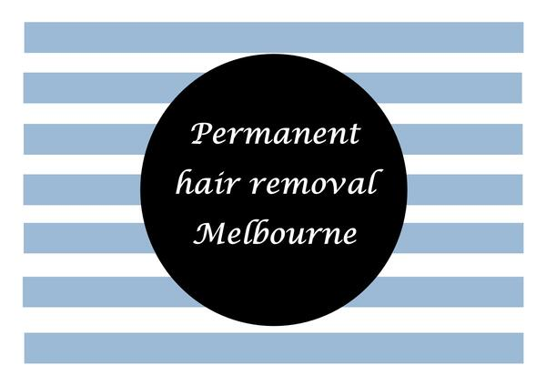 Permanent hair removal Melbourne