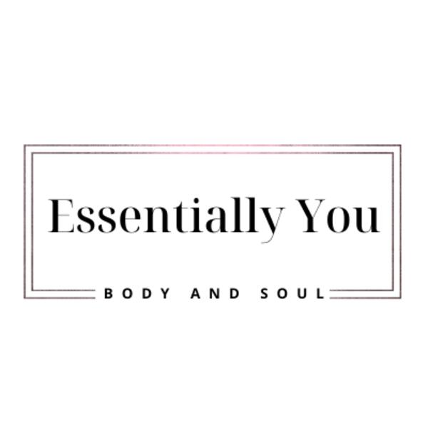 Essentially You Body and Soul
